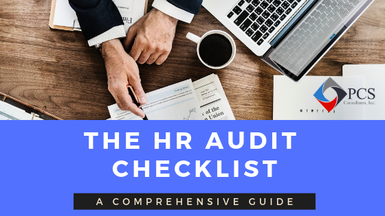 The HR Audit Checklist: A Comprehensive Guide - PCS Consultants